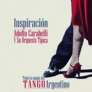 Adolfo Carabelli - Inspiración