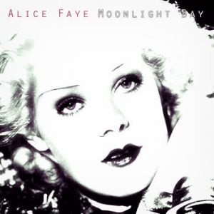 Alice Faye - Moonlight Bay