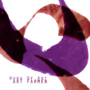 Art Farmer - Work Of Art