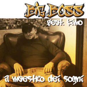 Big Boss - Il Maestro Dei Sogni