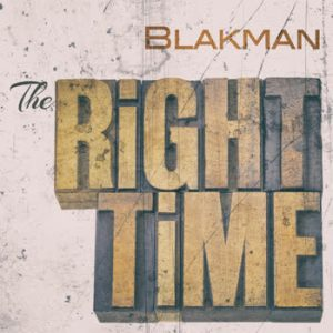 Blakman - The Right Time