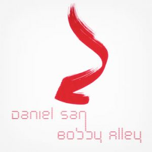 Bobby Alley - Daniel San