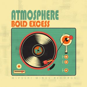 Bold Excess - Atmosphere
