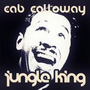 Cab Calloway - Jungle King