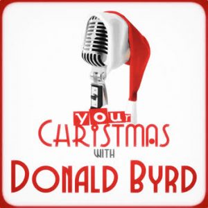Donald Byrd - Your Christmas with Donald Byrd