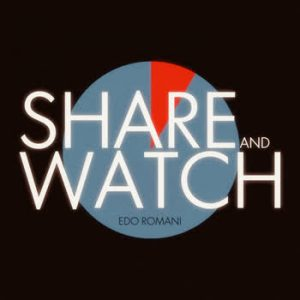 Edo Romani - Share And Watch