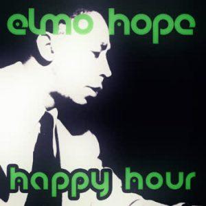 Elmo Hope - Happy Hour