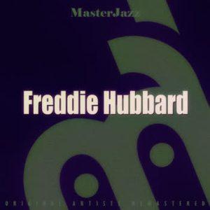 Freddie Hubbard - MasterJazz: Freddie Hubbard