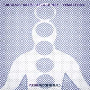 Freddie Hubbard - Plexus