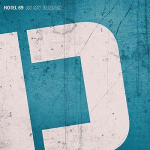 Hotel 69 - In My Dream