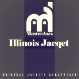 Illinois Jacqet - MasterJazz: Illinois Jacqet