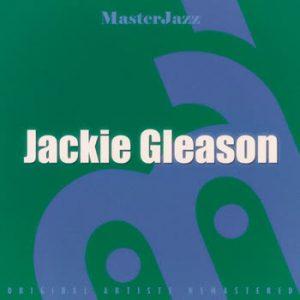 Jackie Gleason - MasterJazz: Jackie Gleason