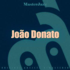 João Donato - MasterJazz: João Donato