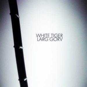 Larg Gorv - White Tiger