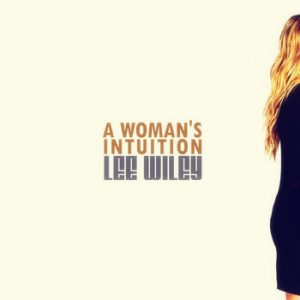 Lee Wiley - A Woman's Intuition
