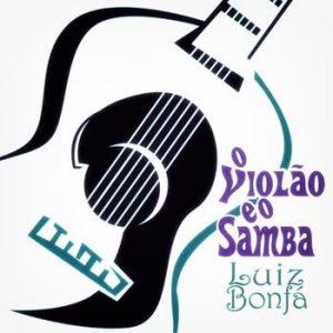 Luiz Bonfá - O Violão e o Samba (Remastered)