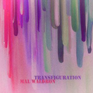 Mal Waldron - Transfiguration