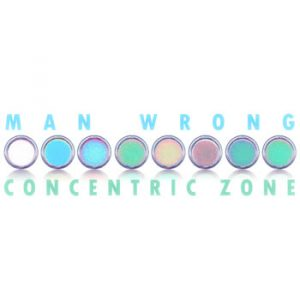 Man Wrong - Concentric Zone