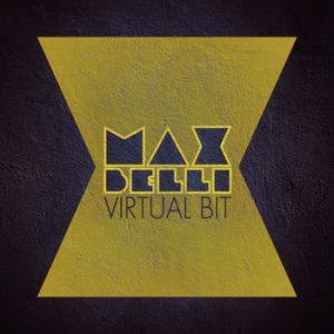Max Belli - Virtual Bit