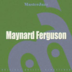 Maynard Ferguson - MasterJazz: Maynard Ferguson
