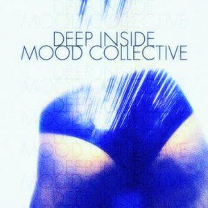 Mood Collective - Deep Inside