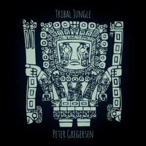 Peter Gregersen - Tribal Jungle