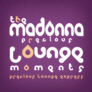 Precious Lounge Express - Precious Lounge Moments: Madonna