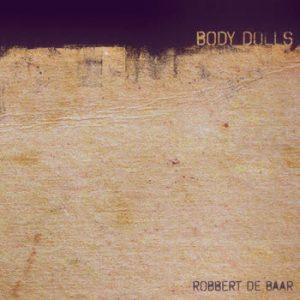 Robbert de Baar - Body Dolls