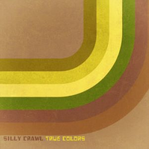 Silly Crawl - True Colors