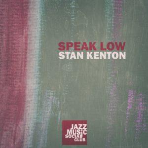 Stan Kenton - Speak Low