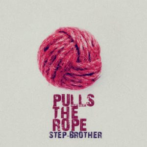 Step-brother - Pulls The Rope