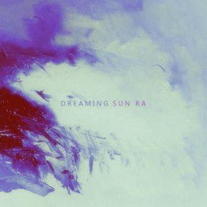 Sun Ra - Dreaming