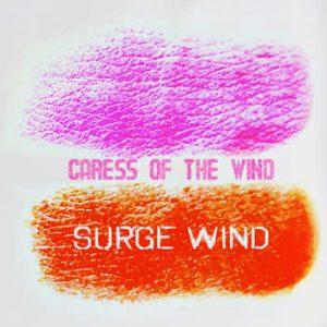 Surge Wind - Caress Of The Wind