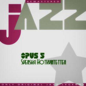 Svenska Hotkvintetten - Opus 5
