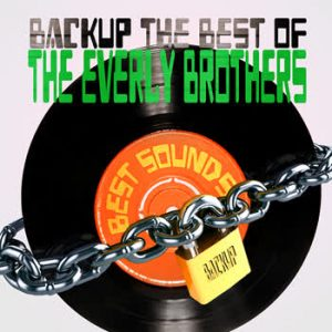 The Everly Brothers - BackUp The Best Of The Everly Brothers