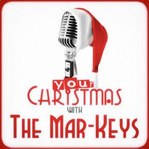 The Mar-Keys - Your Christmas with The Mar-Keys