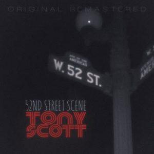 Tony Scott - 52nd Street Scene (Remastered)
