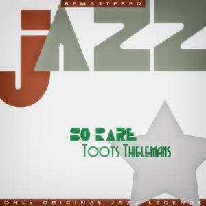 Toots Thielemans - So Rare