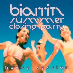 Various Artists - #Biarritz Summer Closing Party - House Session