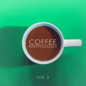 Various Artists - Coffee Anthology - vol.3
