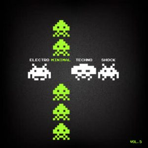 Various Artists - Electro Minimal Techno Shock - vol.5