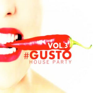 Various Artists - #Gusto House Party - Vol.3