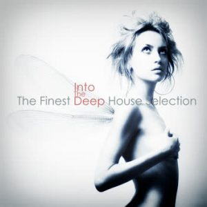Various Artists - Into The Deep (The Finest Deep House Selection)