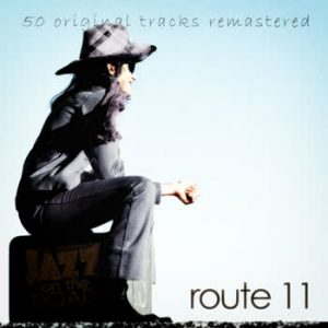 Various Artists - Jazz On The Road .Route 11 (50 Original Tracks Remastered)