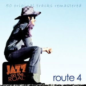 Various Artists - Jazz On The Road .Route 4 (50 Original Tracks Remastered)