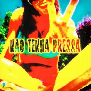 Various Artists - Nao Tenha Pressa