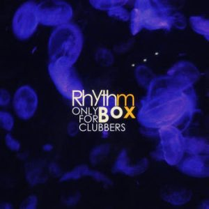 Various Artists - Rhythm Box - Only for Clubbers
