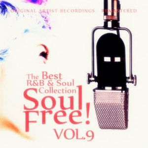 Various Artists - Soul Free! The Best R&B & Soul Collection - Vol.9