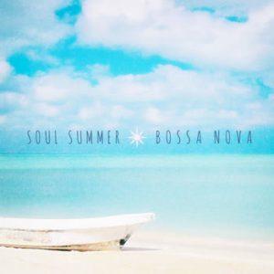 Various Artists - Soul Summer Bossa Nova