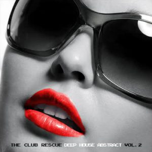 Various Artists - The Club Rescue - Deep House Abstract vol. 2